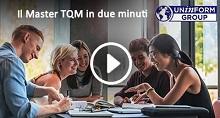 vedi il video del Master TQM in due minuti